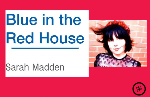 Forthcoming: Blue in the Red House